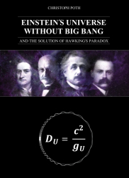 EINSTEIN´S UNIVERSE WITHOUT BIG BANG