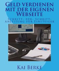 Geld verdienen mit der eigenen Webseite