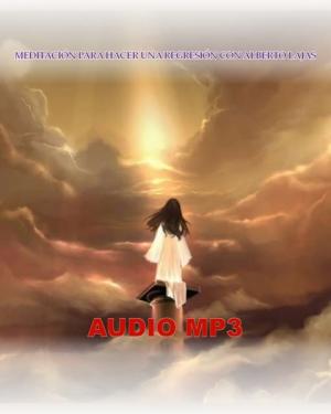 MEDITACIÓN PARA HACER UNA REGRESIÓN-AUDIO MP3