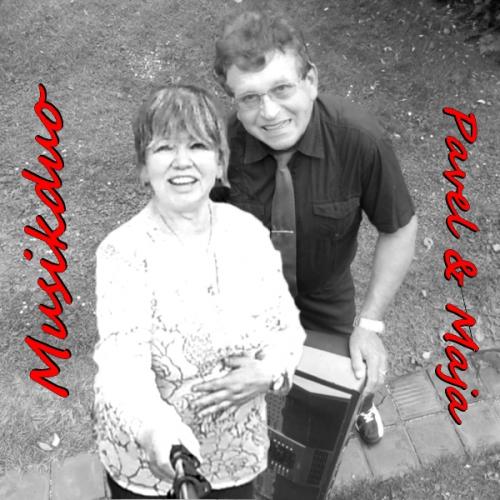 Musik Duo MaJa & Pavel - Vcera jsem byl u muziky-tschechisch