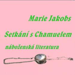 Setkání s Chamuelem-Autor:Marie Jakobs