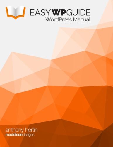 Easy WP Guide WordPress Manual