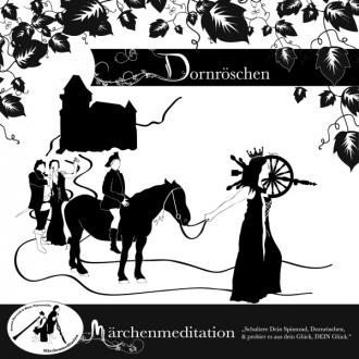 Märchenmeditation Dornröschen - 01