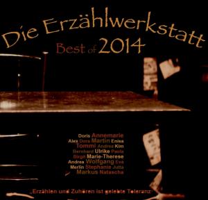 Die Erzählwerkstatt - Best of 2014