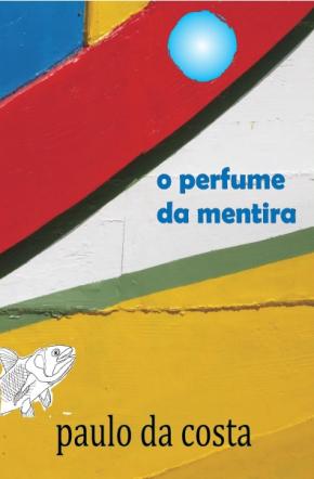 O Perfume da Mentira
