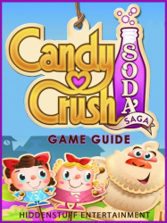 CANDY CRUSH SODA SAGA WIKI, DOWNLOAD, LEVEL 72, APK GUIDE