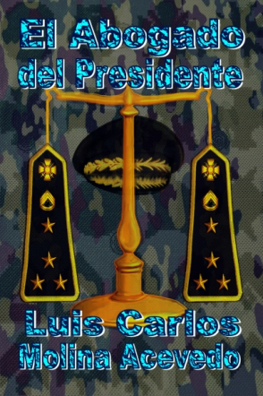 El Abogado del Presidente