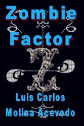Zombie Factor