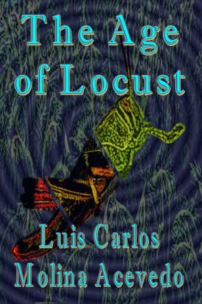 The Age of Locust