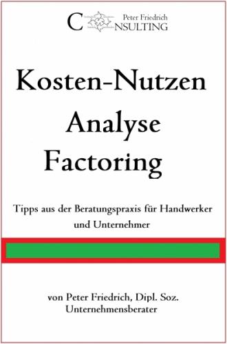 Factoring: Kosten-Nutzen Analyse