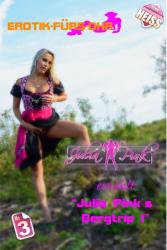Julia Pink`s Bergtrip Teil1