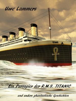 Ein Passagier der R.M.S. TITANIC
