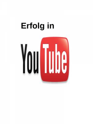 Erfolg in YouTube!