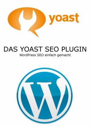 Yoast, Wordpress SEO leicht gemacht!