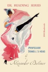 Professor Dowell's Head