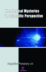 Theological Mysteries In Scientific Perspective