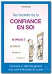 Le secret de la confiance en soi