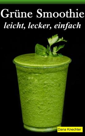Grüne Smoothie
