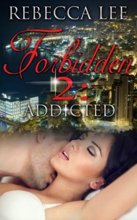 Forbidden 2: Addicted
