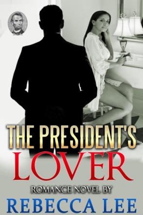 The President's Lover