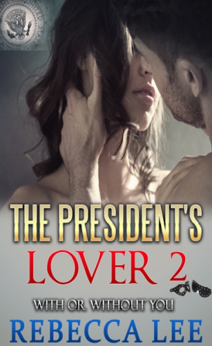 The President's Lover 2