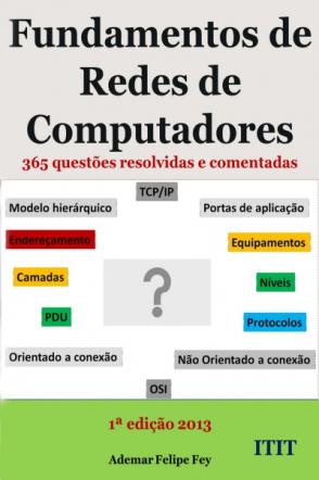 Fundamentos de Redes de Computadores 365 questões resolvidas