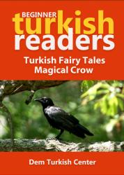 Turkish Fairy Tales / Magical Crow
