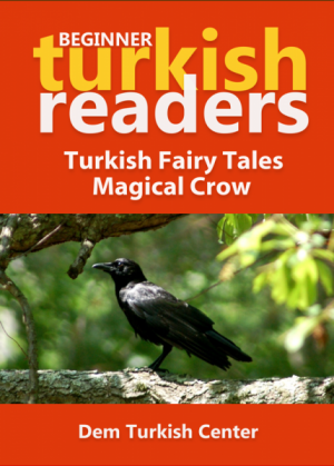 Turkish Fairy Tales / Magical Crow