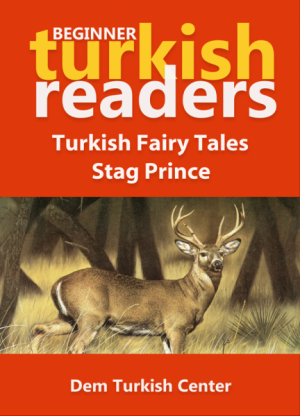 Turkish Fairy Tales / Stag Prince