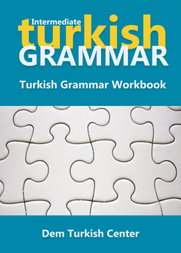 Turkish Grammar Workbook for Intermediate Learners
