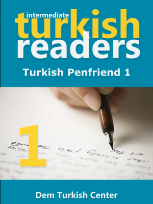 Turkish Reading Books: Turkish Penfriend 1 (Intermediate)