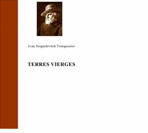 Terres vierges de Tourgueniev, Ivan Sergueïevitch
