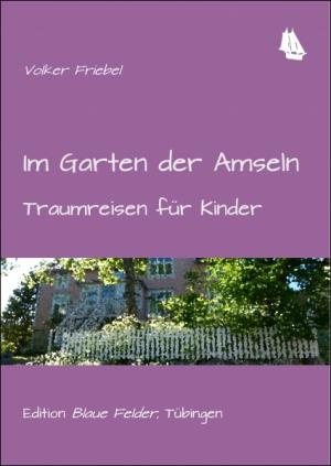 Im Garten der Amseln