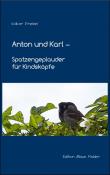 Anton und Karl