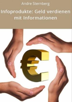 Infoprodukte: Geld mit Informationen