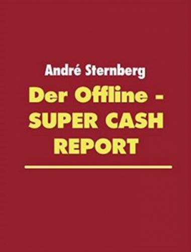 Der Offline-Super Cash Report