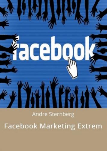 Facebook Marketing Extrem