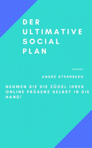 DER ULTIMATIVE SOCIAL PLAN