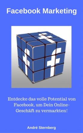 Facebook Marketing - POWER für Dein Online Geschäft