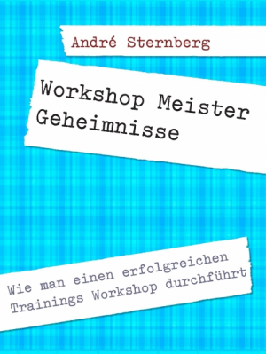Workshop Meister Geheimnisse