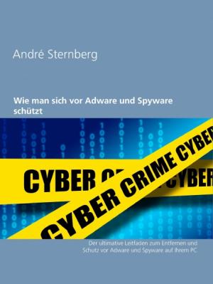 Wie man sich vor Adware und Spyware schützt