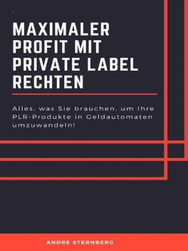 Maximaler Profit mit Private Label Rechten