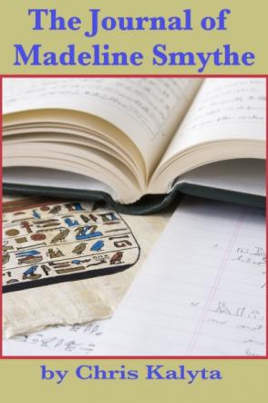 The Journal of Madeline Smythe