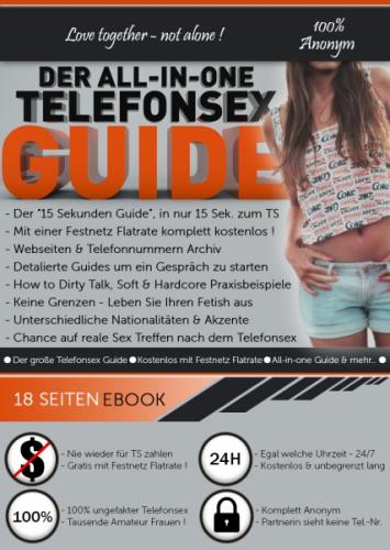 Der All-in-One Telefonsex Guide - 100% Gratis Festnetz Flat