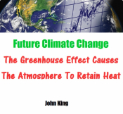 Future Climate ChangeThe Greenhouse Effect Causes The Atmosp