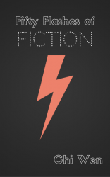 Fifty Flashes of Fiction