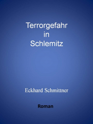 Terrorgefahr in Schlemitz