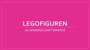 Gemeinschaftsmarke- Lego