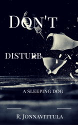 Don't Disturb a Sleeping Dog