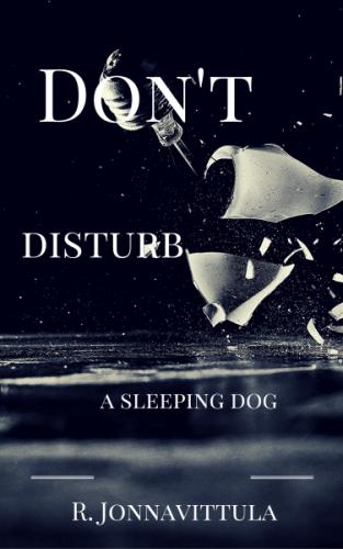 Don't Disturb a Sleeping Dog